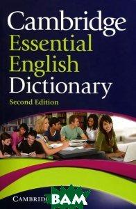 Cambridge. Essential English Dictionary