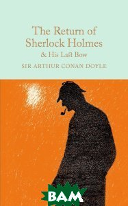The Return of Sherlock Holmes&His Last Bow