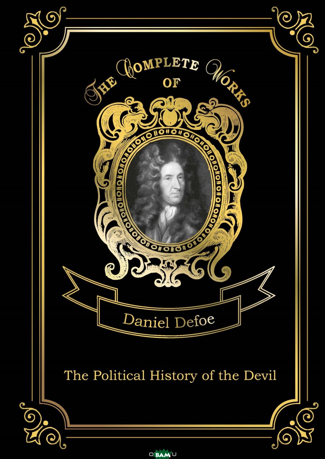 The Political History of the Devil. Volume 11