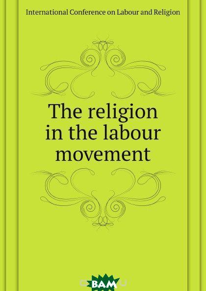 The religion in the labour movement