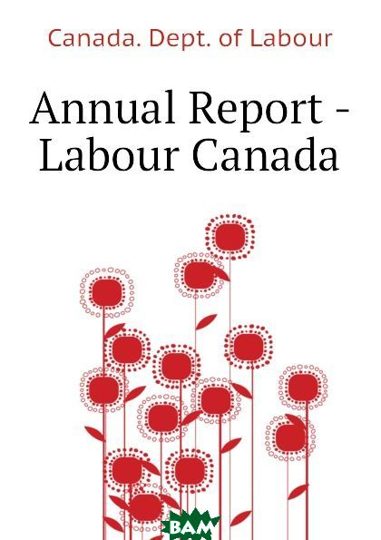 Annual Report - Labour Canada