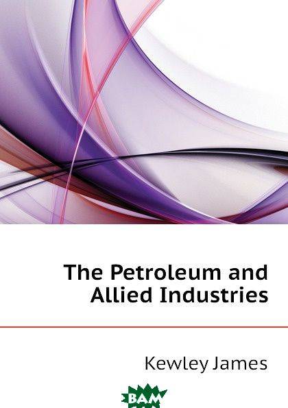 The Petroleum and Allied Industries