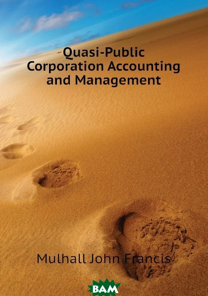 Quasi-Public Corporation Accounting and Management
