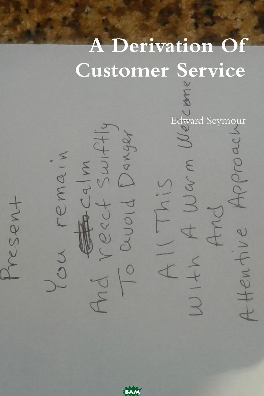 A Derivation Of Customer Service