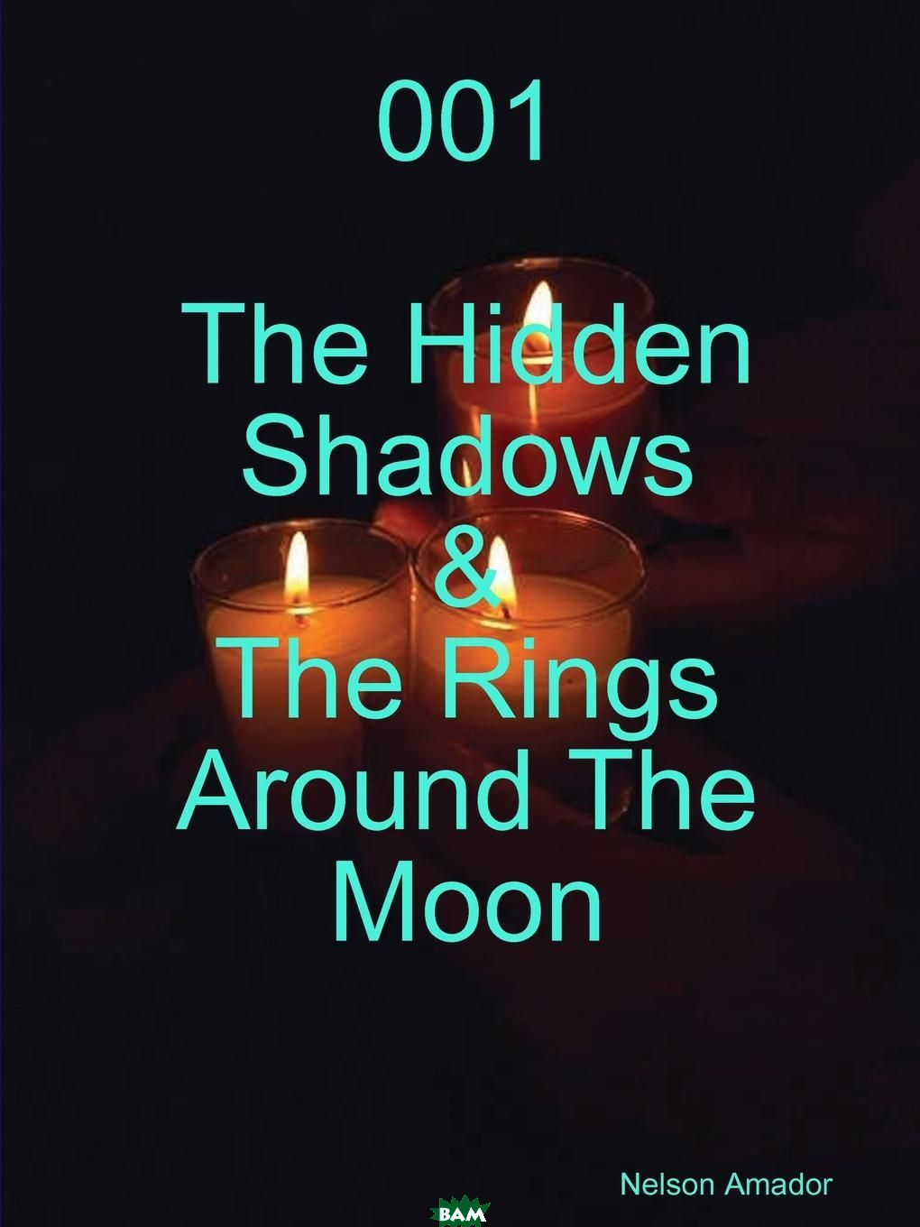 001 The Hidden Shadows . The Rings Around The Moon