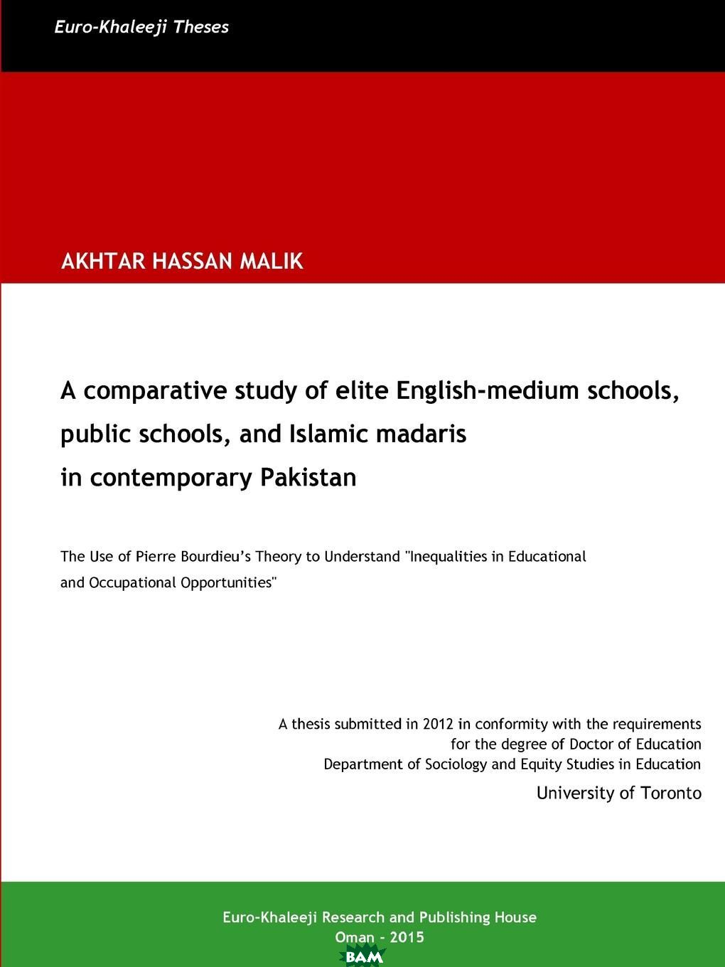 A comparative study of elite English-medium schools, public schools, and Islamic madaris in contemporary Pakistan
