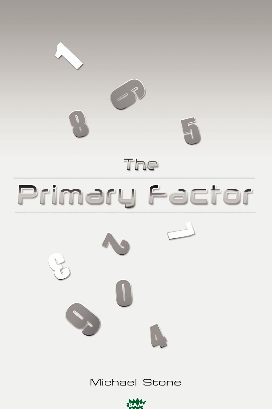 The Primary Factor