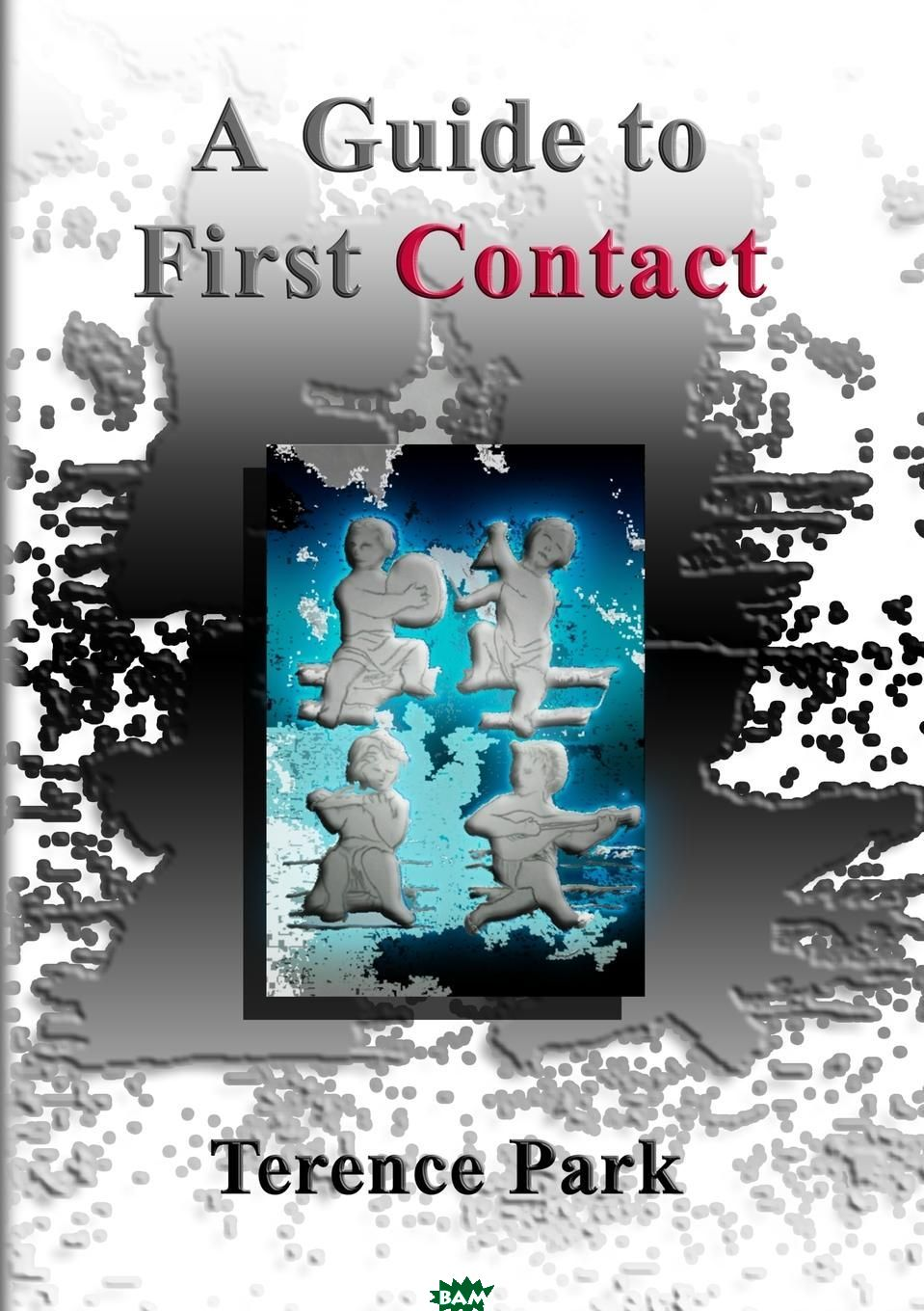 A Guide to First Contact
