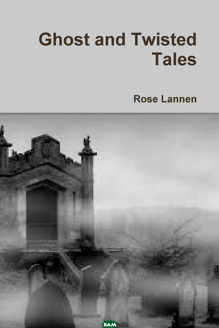Ghost and Twisted Tales