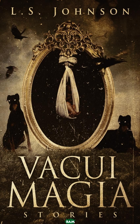 Vacui Magia. Stories
