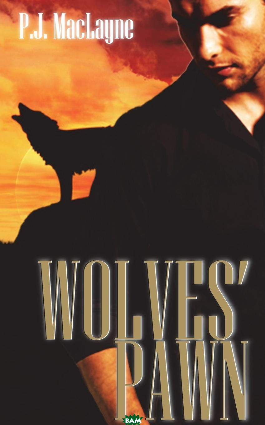 Wolves. Pawn