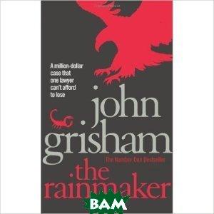 Купить The Rainmaker, Random House, Inc., Grisham John, 978-0-09-953717-5