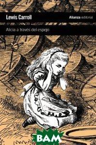 Купить Alicia a traves del espejo, Alianza Editorial, 9788420651668