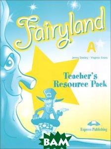 Fairyland A: Teacher`s Resource Pack