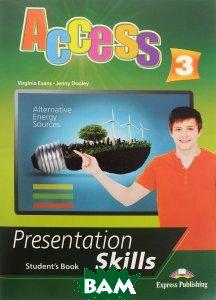 Купить Access 3: Presentation skills: Student`s book, Express Publishing, Virginia Evans, Jenny Dooley, 978-1-4715-4077-6