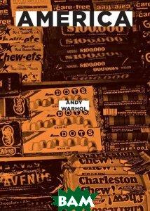 Купить Америка (изд. 2016 г. ), Ад Маргинем, Энди Уорхол, 978-5-91103-333-0