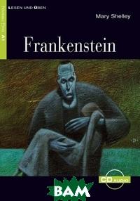Купить Frankenstein (+ Audio CD), Cideb, Mary Shelley, 978-88-775-4120-8