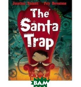 Купить The Santa Trap, Macmillan Publishers, Jonathan Emmett, 978-0-330-46805-3