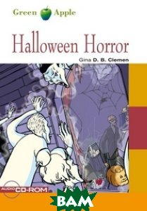 Купить Halloween Horror (+ Audio CD), Cideb, Gina D. B. Clemen, 978-88-775-4980-8