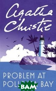 Купить Problem at Pollensa Bay, HarperCollins Publishers, Agatha Christie, 978-0-00-715483-8