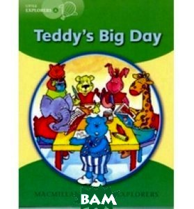 Little Explorers A: Teddy`s Big Day