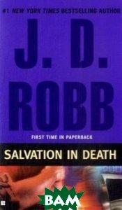 Купить Salvation in Death, Penguin Group, J.D.Robb, 978-0-425-23087-9