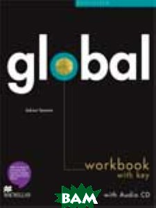 Купить Global Beginner Workbook + CD (+Key), Неизвестный, 9780230430181