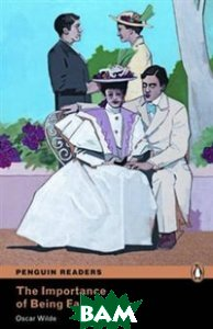The Importance of Being Earnest: Level 2 (+ CD)
