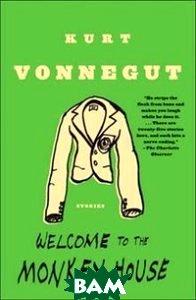 Купить Welcome to the Monkey House, Random House, Inc., Kurt Vonnegut, 978-0-385-33350-4