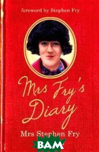 Купить Mrs Fry`s Diary, Stoughton, Mrs. Stephen Fry, 978-1-4447-2078-5