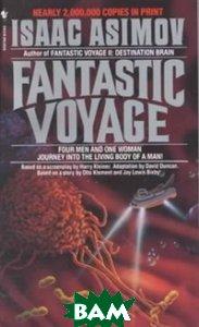 Asimov Isaac / Fantastic Voyage