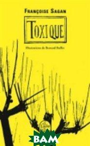 Toxique (изд. 2011 г. )