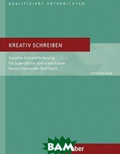 Kreativ Schreiben, Hueber, Wolfrum Jutta, 978-3-19-041751-3  - купить со скидкой
