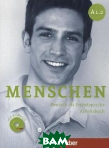Купить Menschen Sechsbandige Ausgabe: Arbeitsbuch A1/2 MIT Audio-CD (+ Audio CD), Hueber, Sabine Glas-Peters, 9783195119016