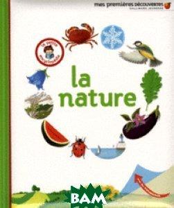 Купить La nature, Неизвестный, Gravier Delphine, 978-2-07-061805-7