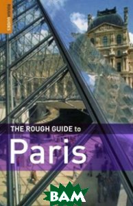 Купить The Rough Guide to Paris, Penguin Group, Blackmore Ruth, 978-1-84353-992-6