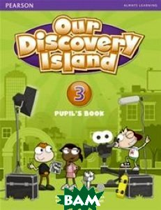 Купить Our Discovery Island 3. Student`s Book Plus Pin Code, Pearson, Peters Debbie, 9781408238745