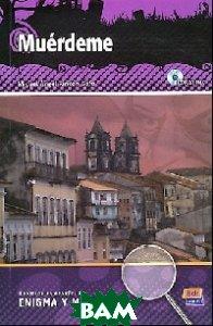 Купить Muerdeme (+ Audio CD), Editorial Edinumen, Miguel Angel Rincon Gafo, 978-84-9848-375-8