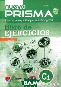 Купить Nuevo Prisma C1. Libro de ejercicios (+ Audio CD), Editorial Edinumen, Genis Castro, 978-84-9848-255-3