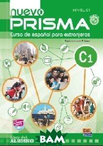 Купить Nuevo Prisma C1. Libro Del Alumno (+ Audio CD), Editorial Edinumen, 978-84-9848-253-9