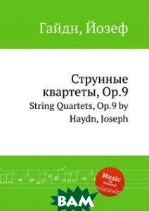 Струнные квартеты, Op.9