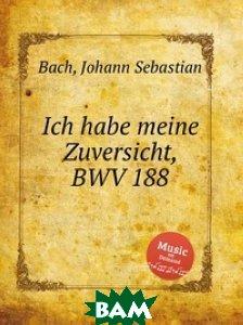 Верую я, BWV 188