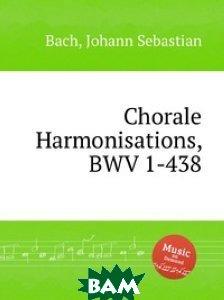 Гармонические хоралы, BWV 1-438
