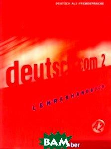 Купить Deutsch.Com: Lehrerhandbuch A2, Hueber, Pasewalck Silke, 9783190416592