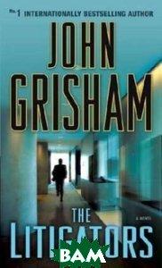 Купить The Litigators, Random House, Inc., Grisham John, 978-0-345-53056-1