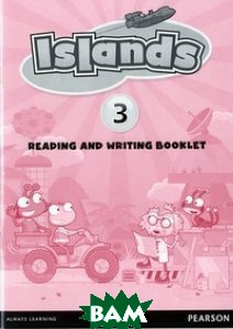 Купить Islands 3. Reading and Writing Booklet, Pearson, Powell Kerry, 978-1-4082-9035-4