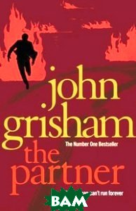 Купить The Partner, Random House, Inc., Grisham John, 978-0-09-953715-1