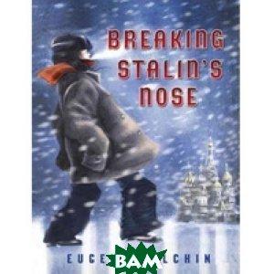 Breaking Stalin`s Nose