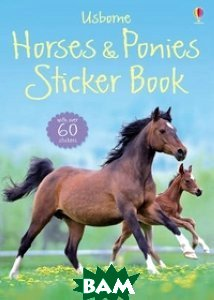 Купить Horses and Ponies Sticker Book, Usborne Publishing Ltd., Spector Joanna, 9781409520603