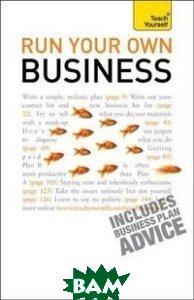 Купить Run Your Own Business, Stoughton, Duncan Kevin, 978-1-444-10025-9